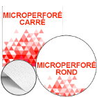 Microperforé Carré / Rond