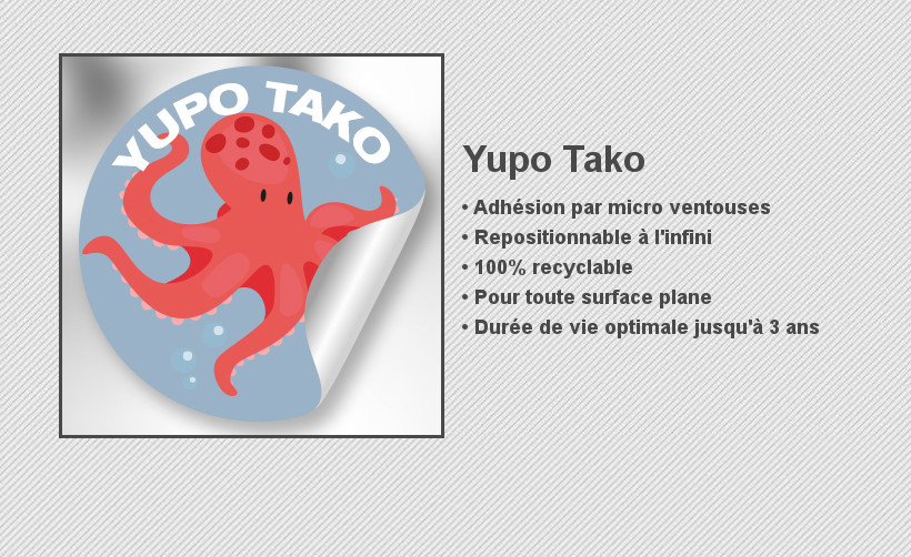 Support Yup Tako pour adhésif