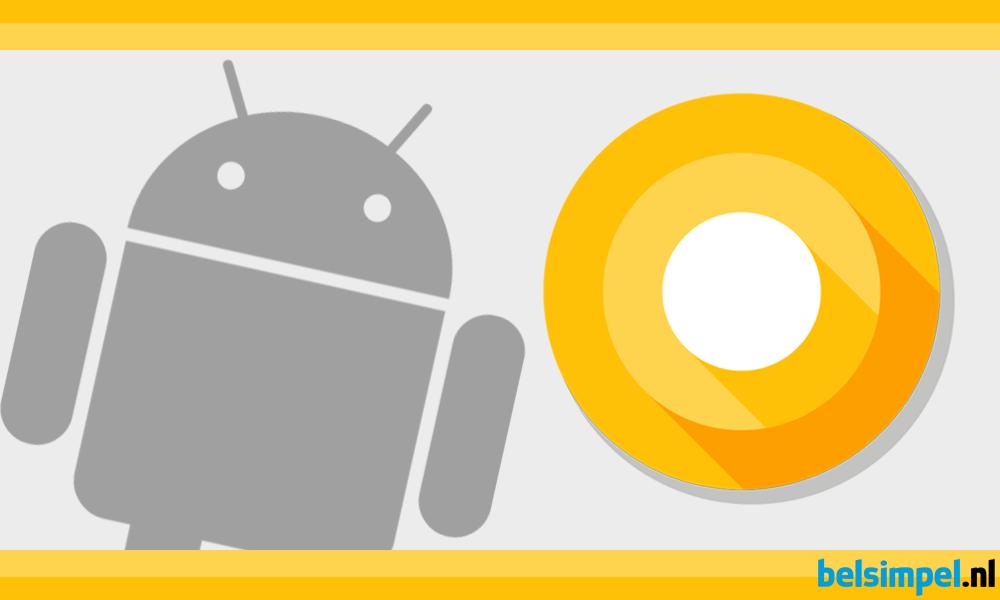 Eerste preview voor Android O nu beschikbaar!