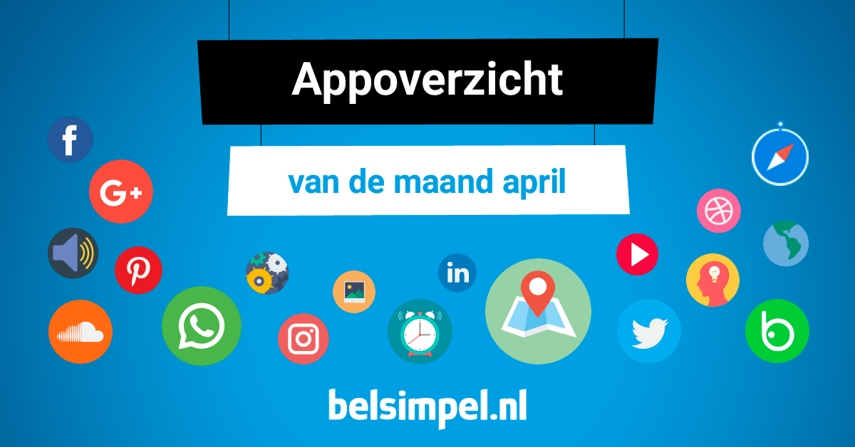 De leukste apps van dit moment | April 2017