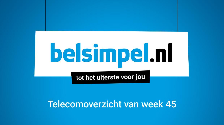 Het telecomweekoverzicht van week 45 | 2017