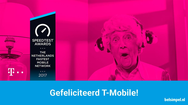 Gefeliciteerd! T-Mobile heeft het snelste 4G-netwerk van Nederland
