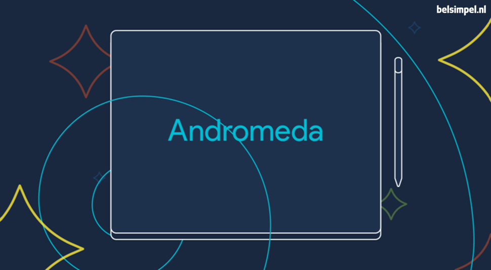 Naast Mac en Windows nu ook Andromeda?