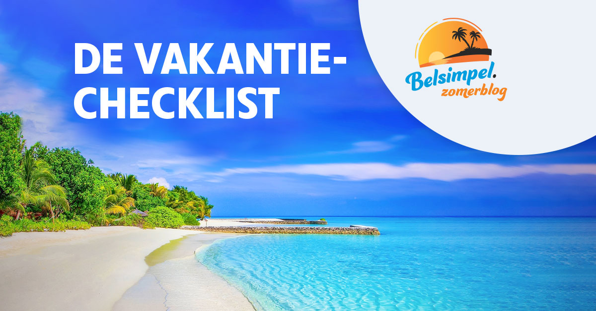 Kick off: Belsimpel Zomerblog - De vakantie-checklist