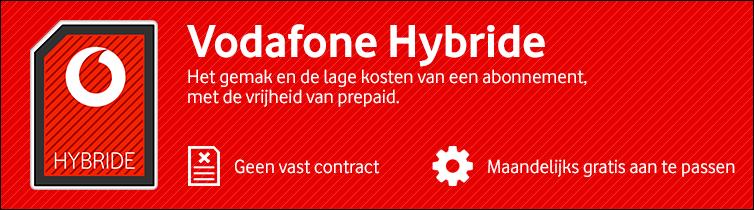Vodafone Hybride: de vrijheid van prepaid met de lage kosten