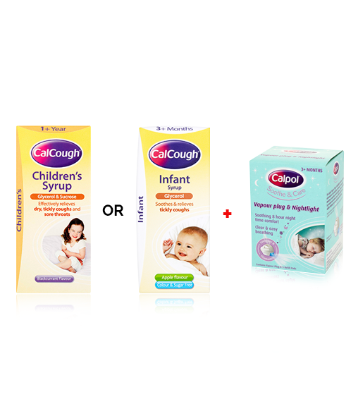 CalCough® Children's Soothing Syrup or CalCough® Infant Syrup & CALPOL® Soothe & Care Vapour Plug