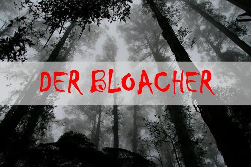 Der Bloacher