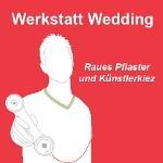 Werkstatt Wedding. Raues Pflaster und Künstlerkiez