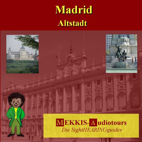 Madrid, Stadtrundgang