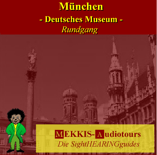 München, Deutsches Museum, Überblick