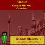 Munich, German Museum, Overview