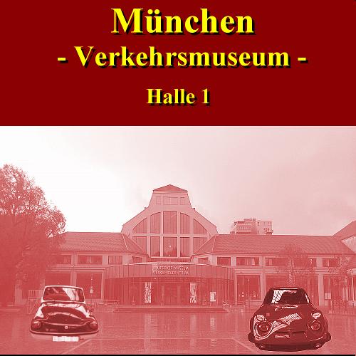 München,Verkehrszentrum, Halle 1