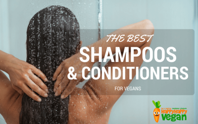 Best Vegan Shampoo And Conditioner: A Cruelty-Free Hair Care Guide