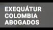 Exequátur Colombia Abogados