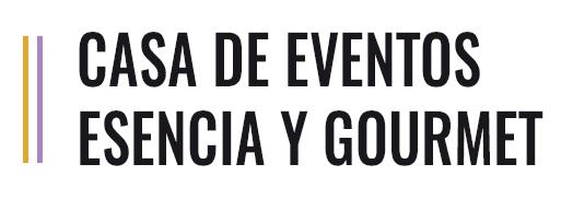 CASA DE EVENTOS ESENCIA Y GOURMET