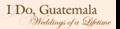 I Do, Guatemala