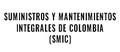 Suministros Y Mantenimientos Integrales De Colombia (SMIC)