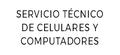 SERVICIO TÉCNICO DE CELULARES Y COMPUTADORES
