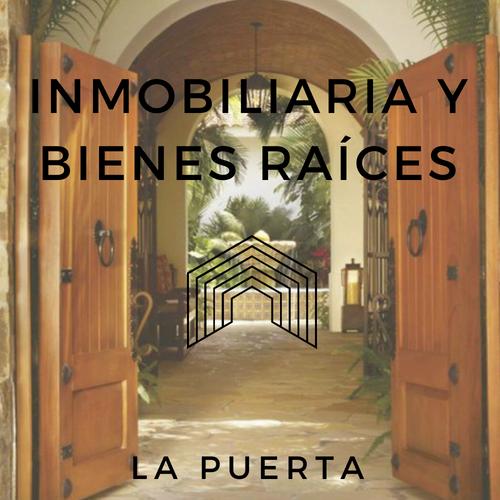 Inmobiliaria y bienes raíces La Puerta