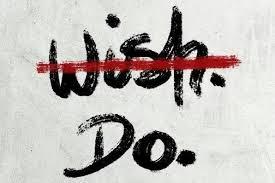 Wish .... Do