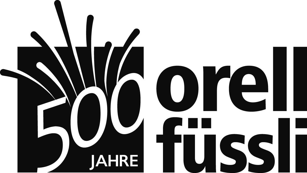 500 Jahre Orell Füssli