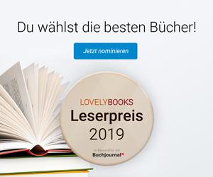 https://s3-eu-west-1.amazonaws.com/media.lovelybooks.de/aktionen-2019/leserpreis-2019/presse-download/Download_300x250_nominieren.jpg