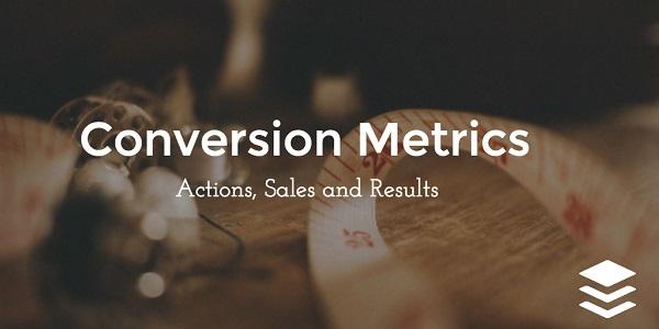 Метрики конверсии: действия, продажи, результаты