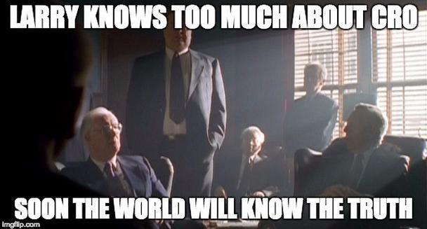 Ларри знал о CRO слишком много. Скоро мир узнает правду