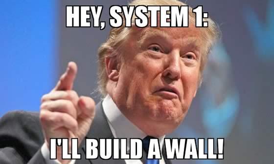 Надпись на картинке: «Эй, Система 1: Я Построю Стену!»