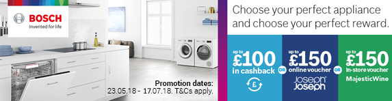 Bosch Choice Campaign Cashback/Voucher 23.05.18-17.07.18