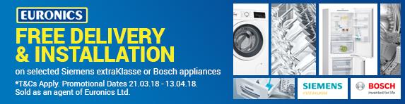 Bosch & Siemens - Free Delivery - 21.03.18 - 13.04.18