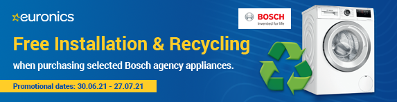 Bosch - Free Installation and Recycling - 27.07.2021