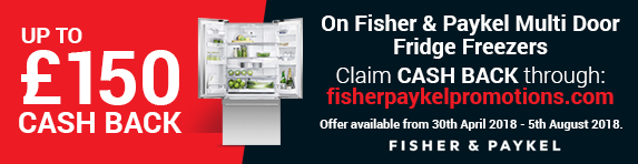 Fisher & Paykel Cashback Promotion 30.04.2018 - 05.08.2018