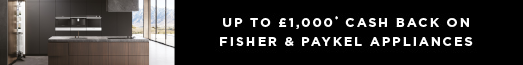 Fisher & Paykel up to £1000 Cashback 06.01.2020 - 06.05.2020
