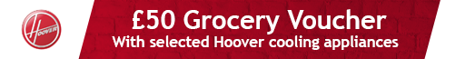 Hoover - £50 Grocery Voucher on selected cooling - 31.08.2021