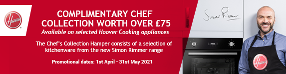 Hoover - Complimentary chef collection work over ?75 - 31.05.2021