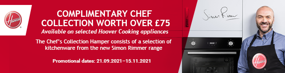 Hoover-Free Simon Rimmer Chef Collection gift worth ?75.00 when purchasing applicable models.15/11/2021