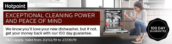 Hotpoint 100 Day Money Back Guarantee on selected dishwashers 20.02.2019 - 27.09.2019