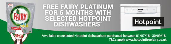 Hotpoint 6 Months Free Fairy on selected Dishwashers 01.07-30.09.2018