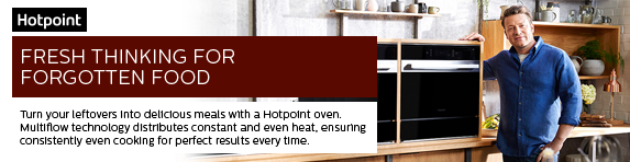 Hotpoint Fresh Thinking Campaign with Jamie Oliver - Ovens 16.09.2019 - 27.10.2019