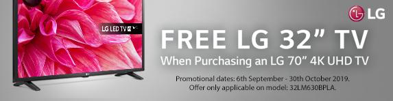 LG Free 32 Inch TV when purchasing an LG 70 Inch 4k UHD TV 06.09.2019 - 30.10.2019