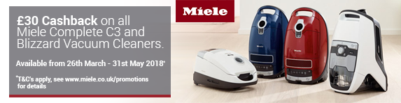 Miele Cashback - Complete 3 and Blizzard Range 26.03-31.05.18