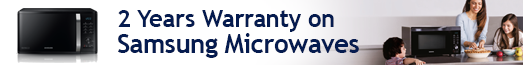 Samsung 2 Year Extended Warranty on Selected Microwaves 02.09.2019 - 31.08.2020