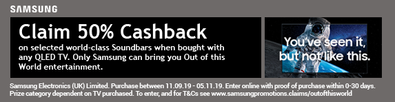 Samsung Out of this world 50% Cashback on Soundbar Promotion 11.09.2019 - 05.11.2019