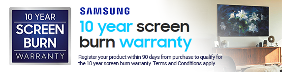 Samsung - 10 Year Screen Burn Warranty - 30.11.2019