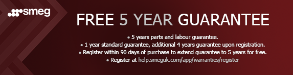 Smeg - 5 year guarantee - 90 days register - 31.12.2021