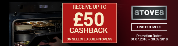 Stoves up to ?50 Cashback 01.07.2018 - 30.09.2018