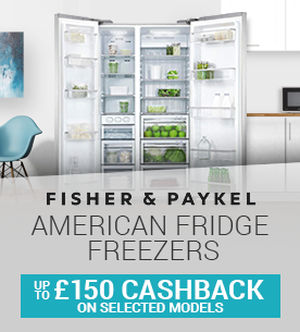 Up To £150 Cashback on selected Fisher & Paykel American Fridge Freezers