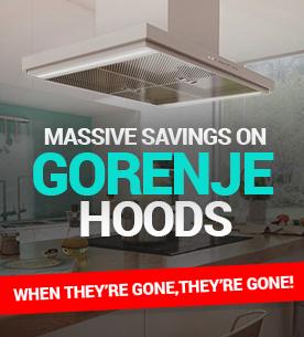 Massive Savings on Gorenje Hoods