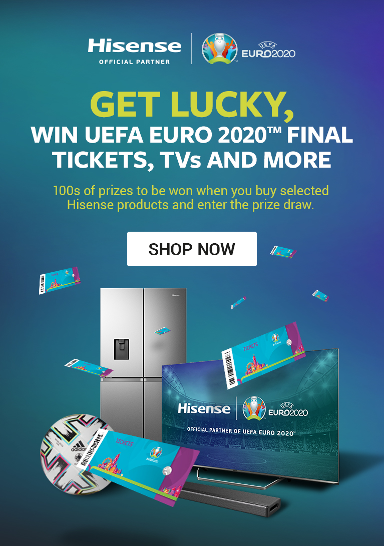 Hisense Win Uefo Euro 2020 Final Tickets TVs and more